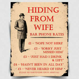 HIDING FROM WIFE Pub SIGN METAL WALL PLAQUE humorous kitchen bar cafe man cave