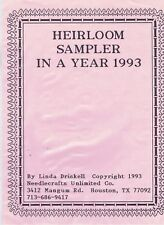 Heirloom Sampler in a Year 1993 by Linda Driskell -instruction