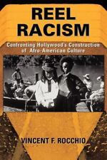 Reel Racism: Confronting Hollywood's Construction of Afro-American-ExLibrary