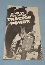1937 Booklet How to Get More Tractor Power - C2818