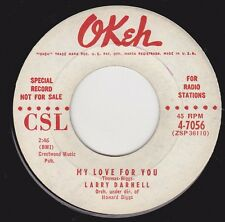 "LARRY DARNELL - ""MY LOVE FOR YOU""  b/w  ""FEELIN' MIGHTY SAD & LOW"" on OKEH  VG++"