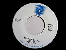BOB SEGER~HEAVY MUSIC~PT 1 & PT 2~ABKCO~NEAR MINT~~ POP 45