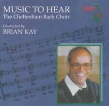 The Cheltenham Bach Choir - Music to Hear [CD]