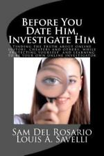 Before You Date Him, Investigate Him: Finding the Truth about Online Suitors, Ch