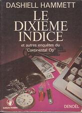 C1 Dashiell HAMMETT Le DIXIEME INDICE EO 1976 Continental Op BLACK MASK
