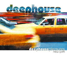 DEEP HOUSE PLEASURES = New York = HOUSE groovesDELUXE !