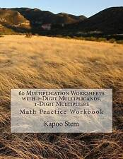 USED (LN) 60 Multiplication Worksheets with 2-Digit Multiplicands, 1-Digit Multi