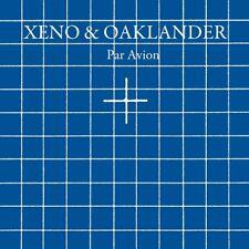 XENO & OAKLANDER - PAR AVION  CD NEW+