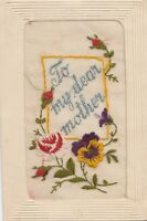 To My Dear Mother~Silk Embroidery~Pansies & Roses~1918 Postcard