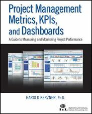 Project Management Metrics, KPIs, and Dashboards: A Guide to Measuring and...