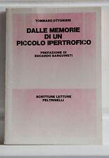 Ottonieri DALLE MEMORIE DI UN PICCOLO IPERTROFICO Con lettera autografa 1980