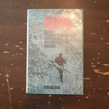 1976 All Season Hunting by Bob Gilsvik Hardcover with Dust Jacket
