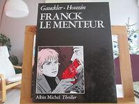 FRANCK LE MENTEUR EO1989 TBE GAUCKLER HOUSSIN ALBIN MICHEL THRILLER