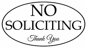 No Soliciting, Thank you sign Vinyl Decal Many colors