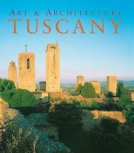 Tuscany by Anne Mueller von der Haegen, Ruth Strasser (Hardback, 2008)