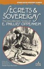 Secrets & Sovereigns: The Uncollected Stories of E. Phillips Oppenheim (Stark