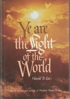 Ye Are The Light Of The World [ Harold B. Lee ] Used - Good