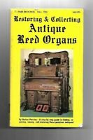 N4 - Restoring & Collecting Antique Reed Organs Horton Presley (1977 TAB BOOKS)