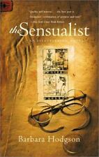 The Sensualist: An Illustrated Novel by Hodgson, Barbara