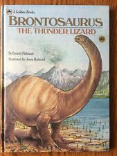 Brontosaurus: Thunder Lizard By Beverly Halstead - Hardcover Excellent Condition