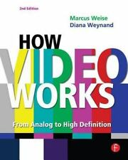 How Video Works: From Analog to High Definition, Marcus Weise, Good Book