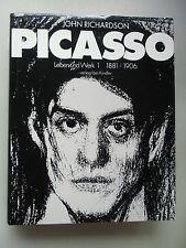 Picasso Leben und Werk 1 1881-1906 von John Richardson 1991