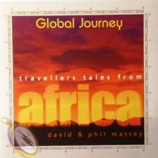 Global Journey - Travellers Tales From Africa - David & Phil Massey 1996 CD
