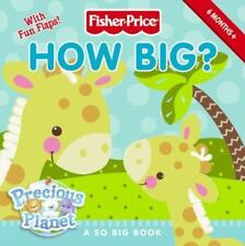 Fisher-Price: How Big? (Fisher-price Precious Planet)