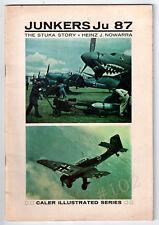 JUNKERS Ju 87 - The STUKA STORY - Heinz Nowarra 1967 Caler Illustrated