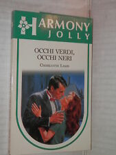 OCCHI VERDI OCCHI NERI Charlotte Lamb Harlequin Mondadori 1991 harmony jolly 629