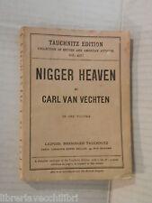 NIGGER HEAVEN Carl Van Vechten Leipzig Bernhard Tauchnitz 1928 romanzo libro di