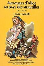 Aventures d'Alice au Pays des Merveilles (French Edition)