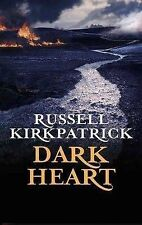 Dark Heart (Broken Man 2), Russell Kirkpatrick, Paperback, New