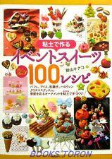 Clay Event Sweets 100 Recipe - Parfait..etc. /Japanese Handmade Craft Book