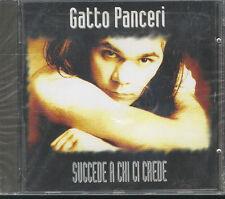 GATTO PANCERI - SUCCEDE A CHI CI CREDE - CD (NUOVO SIGILLATO)