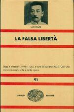 LU Hsun, La falsa libertà. Einaudi, 1968