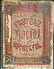 """Stephen FOSTER (Composer): """"The Social Orchestra"""" (1854), 1st Edition"""