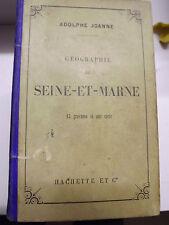 GUIDE JOANNE HACHETTE seine et marne  13 GRAVURES    + carte couleurs 1880