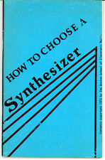 How to Choose a Synthesizer (1973, The Boston School of Electronic Music)