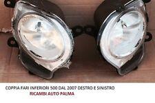 COPPIA FARI FANALI INFER ANTERIORE DX - SX FIAT 500 07 DAL 2007 COME ORIGINALE