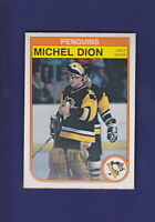 Michel Dion 1982-83 O-PEE-CHEE OPC Hockey #267 (MINT) Pittsburgh Penguins