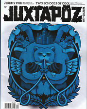 Juxtapoz #129 Jeremy Fish Robert Williams Sarah Cain Dabs Myla Ed Moses Chuesy