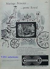 PUBLICITE CONTINENTAL EDISON CARROSSE MARIAGE PRINCIER MARGARET ARMSTRONG 1960
