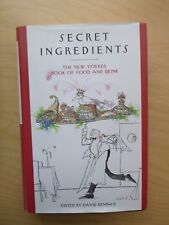 Secret Ingredients: New Yorker Book Food. .  David Remnick, ed (Hardcover, 2007)