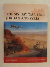 Osprey Book - The Six Day War 1967: Jordan and Syria (Campaign 216)