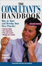The Consultant's Handbook: How to Start and Develop Your Own Practice