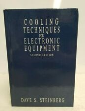 Cooling Techniques for Electronic Equipment 2nd Edition By Dave S. Steinberg