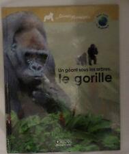 Le Gorille -Un géant sous les arbres  éditions ATLAS jeunesse