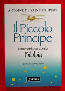 Il Piccolo Principe commentato con la Bibbia - OTTIMO, Antoine de Saint-Exupery.
