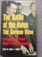 The Battle of the Bulge - The German View HB Danny S Parker